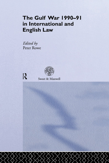 The Gulf War 1990-91 in International and English Law book cover