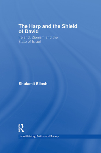 The Harp and the Shield of David Ireland, Zionism and the State of Israel book cover