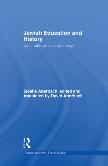 Jewish Education and History Continuity, crisis and change book cover