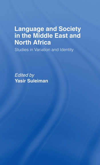 Language and Society in the Middle East and North Africa book cover