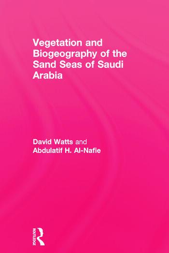 Vegetation & Biogeographyof The Sand Seas Of Arabia book cover