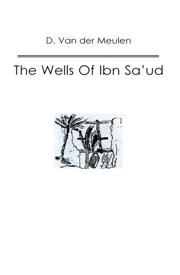 Wells Of Ibn Saud book cover