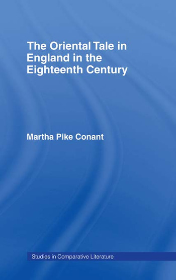 The Oriental Tale in England in the Eighteenth Century book cover