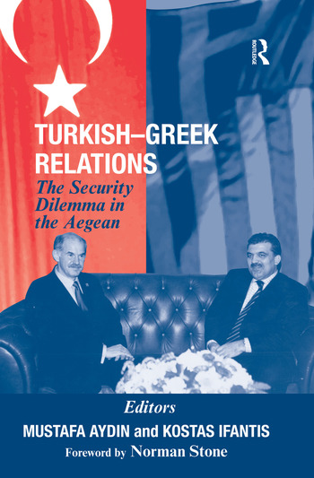 Turkish-Greek Relations The Security Dilemma in the Aegean book cover
