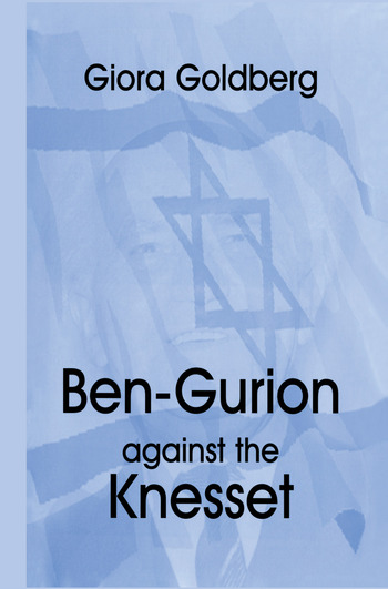 Ben-Gurion Against the Knesset book cover