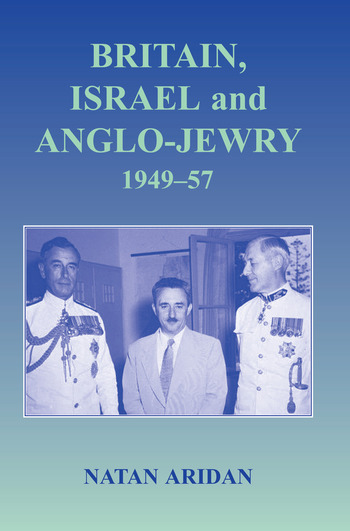 Britain, Israel and Anglo-Jewry 1949-57 book cover