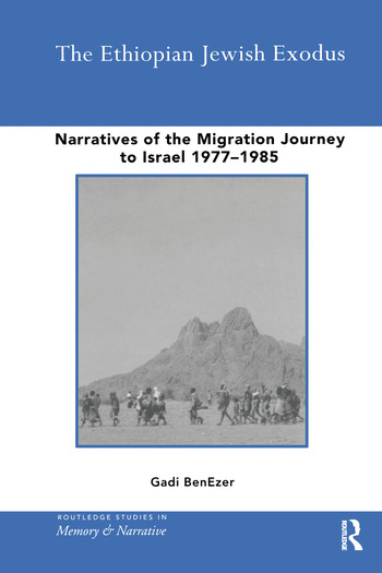 The Ethiopian Jewish Exodus Narratives of the Journey book cover