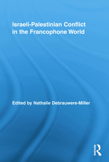 Israeli-Palestinian Conflict in the Francophone World book cover