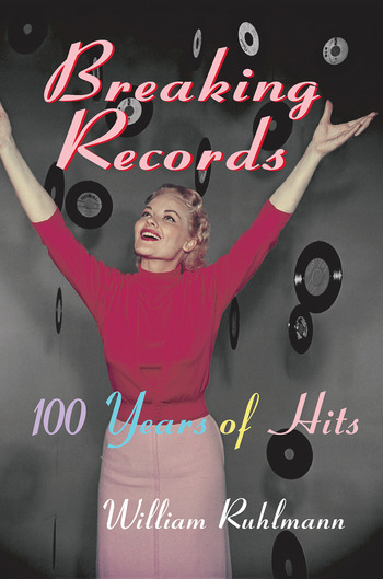 Breaking Records 100 Years of Hits book cover