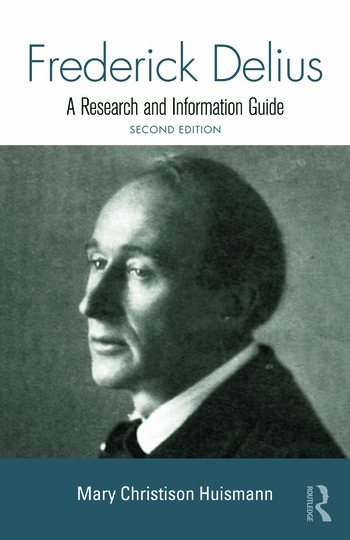 Frederick Delius A Research and Information Guide book cover