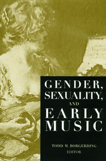Gender, Sexuality, and Early Music book cover