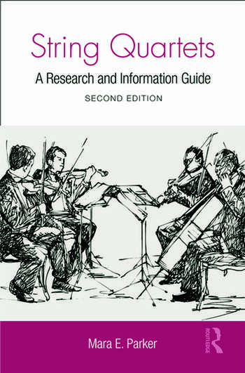String Quartets A Research and Information Guide book cover
