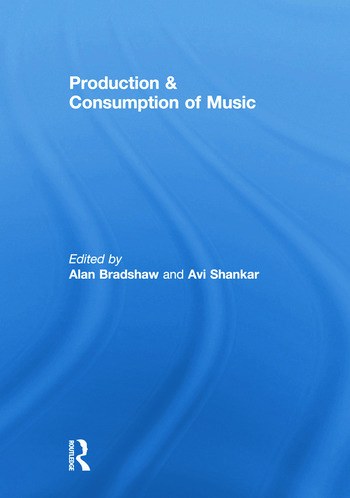 Production & Consumption of Music book cover