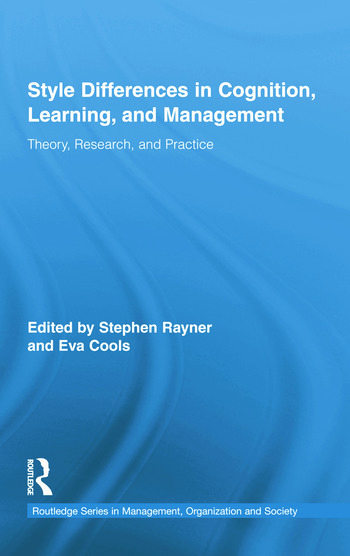 Style Differences in Cognition, Learning, and Management Theory, Research, and Practice book cover