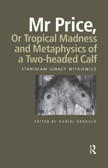 Mr Price, or Tropical Madness and Metaphysics of a Two- Headed Calf book cover