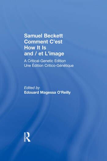 Samuel Beckett Comment C'est How It Is And / et L'image A Critical-Genetic Edition Une Edition Critic-Genetique book cover