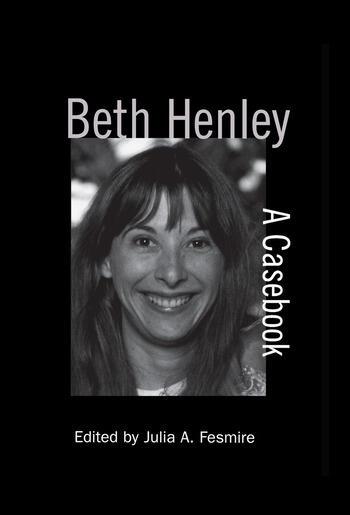 Beth Henley A Casebook book cover