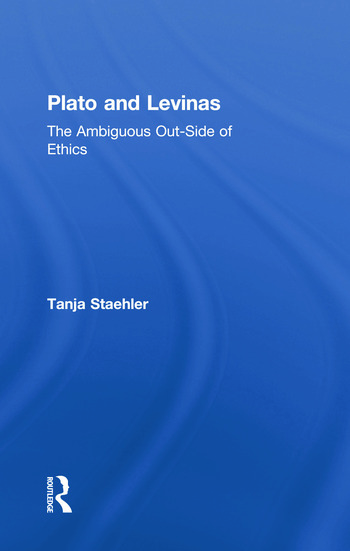Plato and Levinas The Ambiguous Out-Side of Ethics book cover