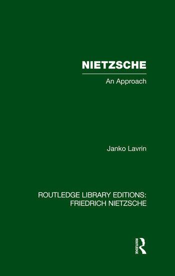 Nietzsche An Approach book cover