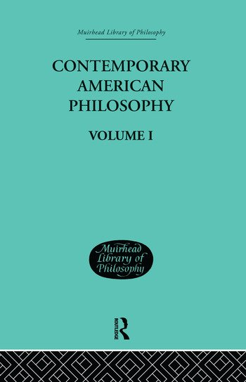 Contemporary American Philosophy Personal Statements Volume I book cover