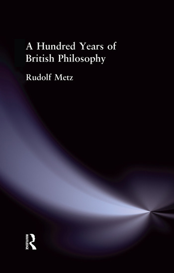 A Hundred Years of British Philosophy book cover