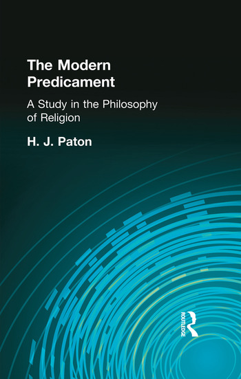 The Modern Predicament A Study in the Philosophy of Religion book cover