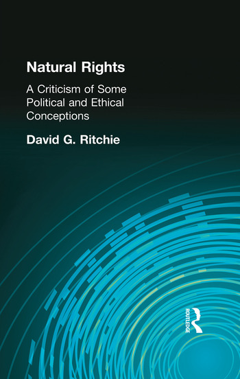 Natural Rights A Criticism of Some Political and Ethical Conceptions book cover