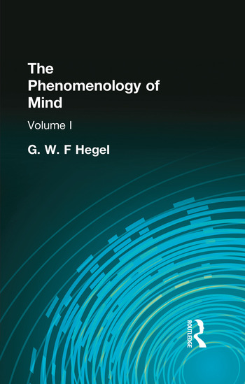 The Phenomenology of Mind Volume I book cover