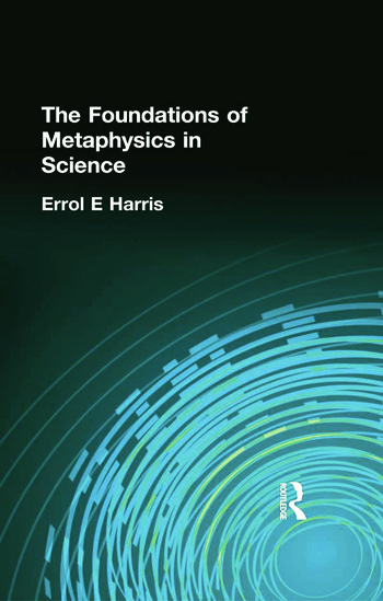 The Foundations of Metaphysics in Science book cover