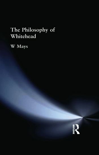 The Philosophy of Whitehead book cover