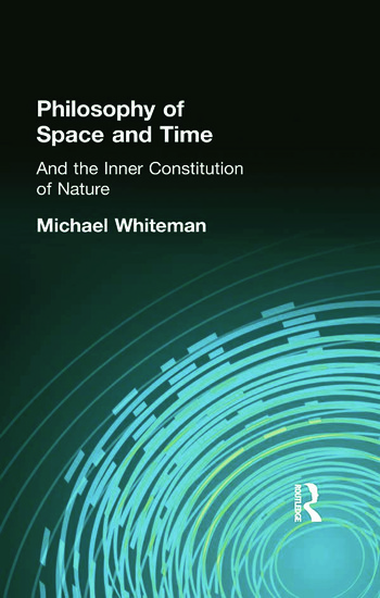 Philosophy of Space and Time And the Inner Constitution of Nature book cover