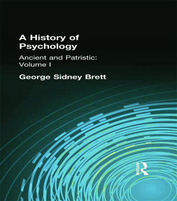 A History of Psychology Ancient and Patristic Volume I book cover