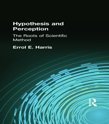 Hypothesis and Perception The Roots of Scientific Method book cover