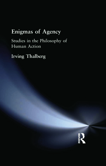 Enigmas of Agency Studies in the Philosophy of Human Action book cover