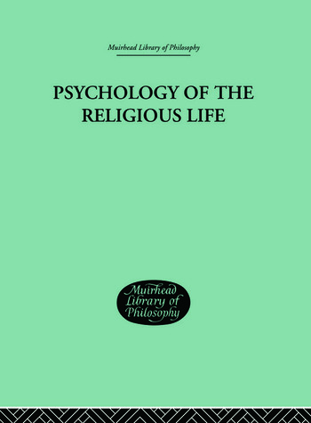 Psychology of the Religious Life book cover