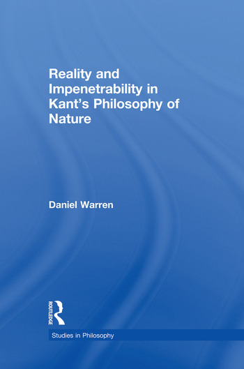 Reality and Impenetrability in Kant's Philosophy of Nature book cover