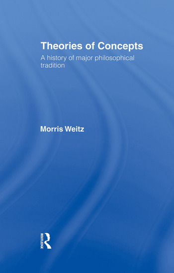 Theories of Concepts A History of the Major Philosophical Traditions book cover
