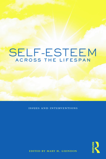 Self-Esteem Across the Lifespan Issues and Interventions book cover
