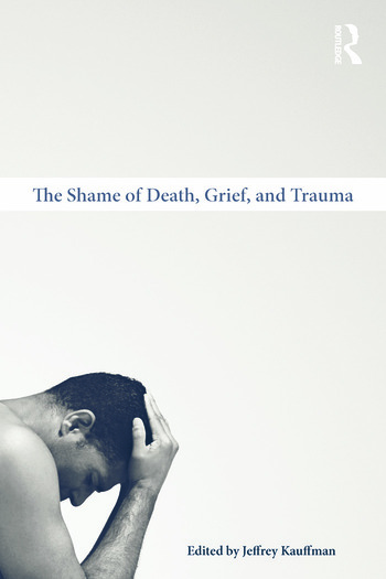 The Shame of Death, Grief, and Trauma book cover
