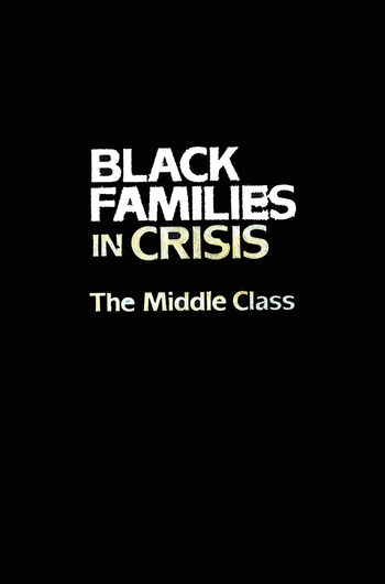 Black Families In Crisis The Middle Class book cover