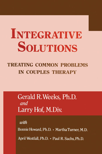 Integrative Solutions Treating Common Problems In Couples Therapy book cover