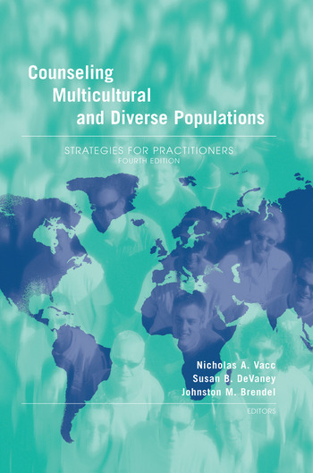 Counseling Multicultural and Diverse Populations Strategies for Practitioners, Fourth Edition book cover