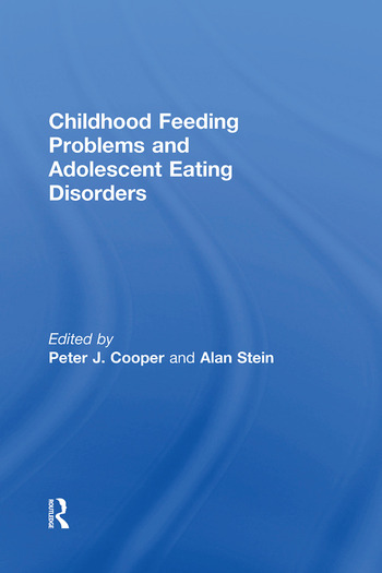 Childhood Feeding Problems and Adolescent Eating Disorders book cover