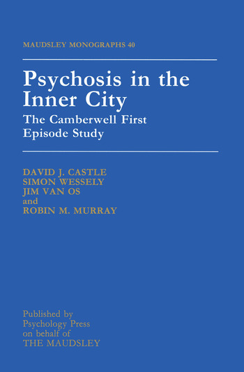 Psychosis In The Inner City The Camberwell First Episode Study book cover
