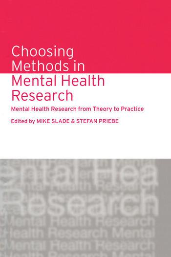 Choosing Methods in Mental Health Research Mental Health Research from Theory to Practice book cover