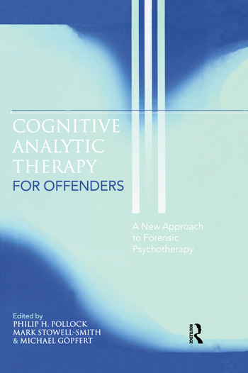 Cognitive Analytic Therapy for Offenders A New Approach to Forensic Psychotherapy book cover