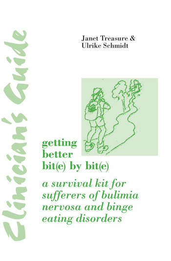 Clinician's Guide: Getting Better Bit(e) by Bit(e) A Survival Kit for Sufferers of Bulimia Nervosa and Binge Eating Disorders book cover