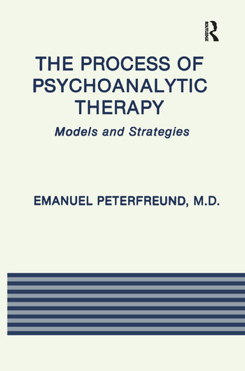 The Process of Psychoanalytic Therapy Models and Strategies book cover