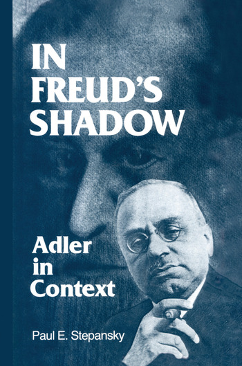 In Freud's Shadow Adler in Context book cover