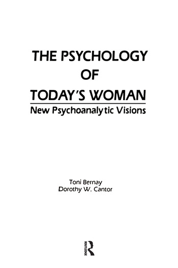 The Psychology of Today's Woman New Psychoanalytic Visions book cover